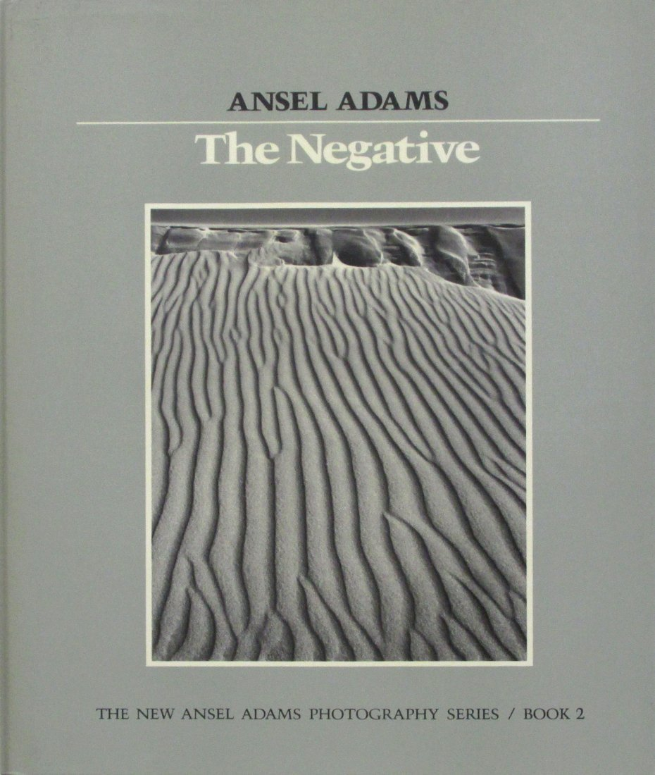 Adams, Ansel - The Negative - NYGS - 1984