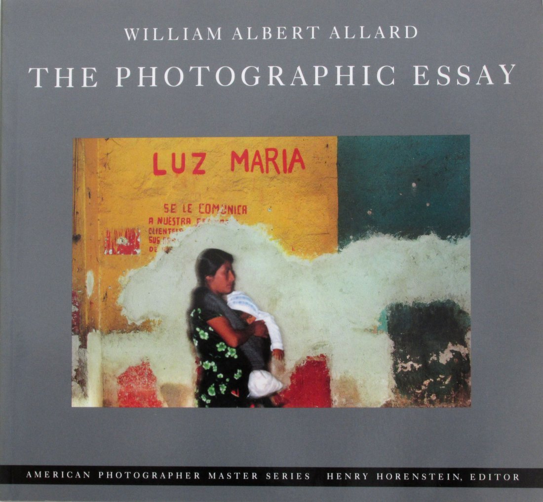 Allard, William Albert - The Photographic Essay -
