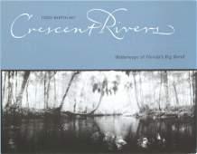 Bertolaet, Todd - Crescent Rivers: Waterways of