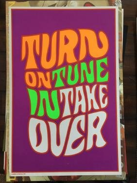TURN ON TUNE IN TAKE OVER - BLACKLIGHT