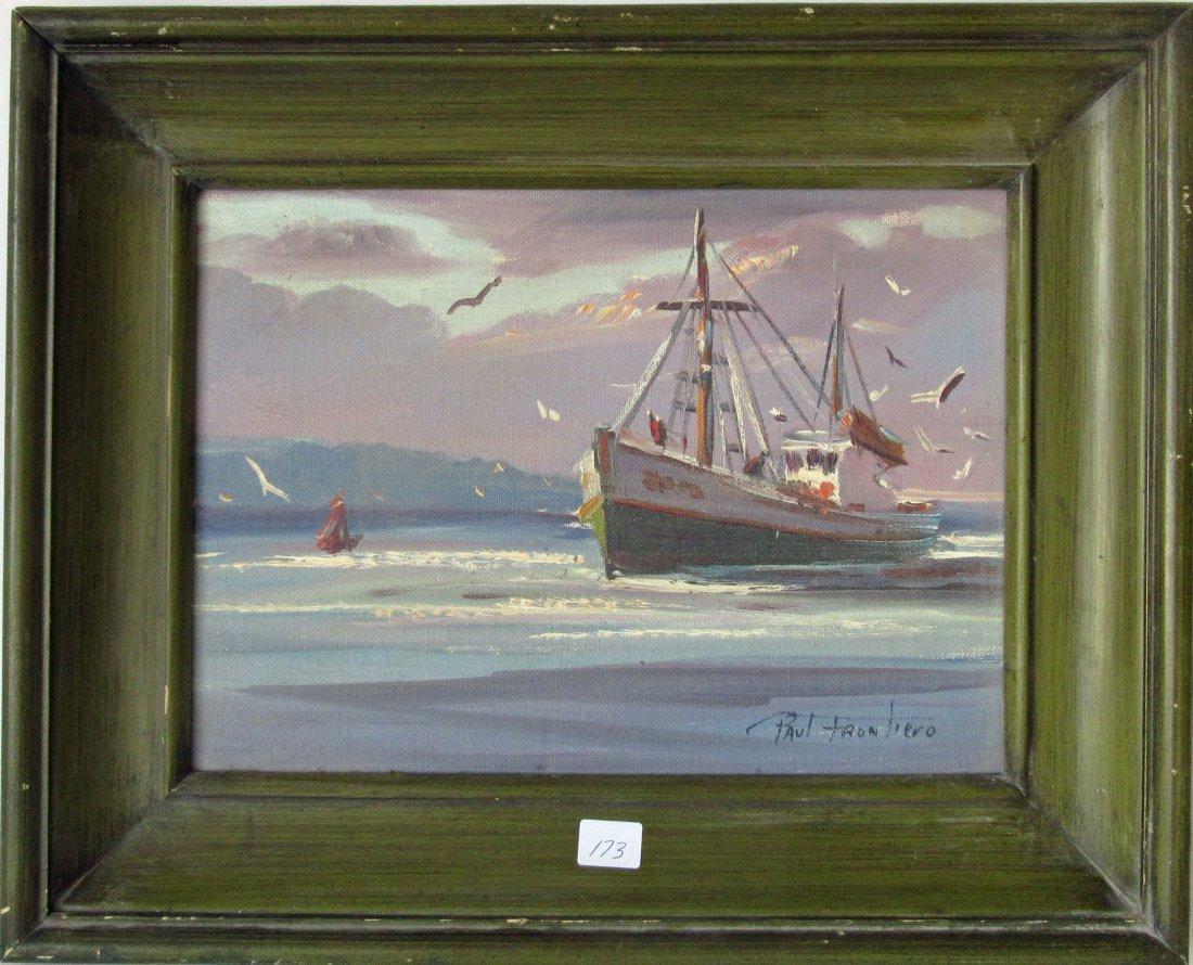Paul Frontiero oil on board returning fishing boat, 9