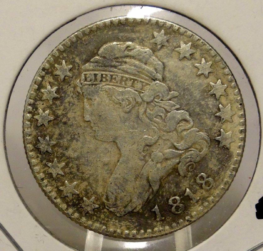 "10: 1818 Capped Bust Quarter Dollar ""8/5"" *"