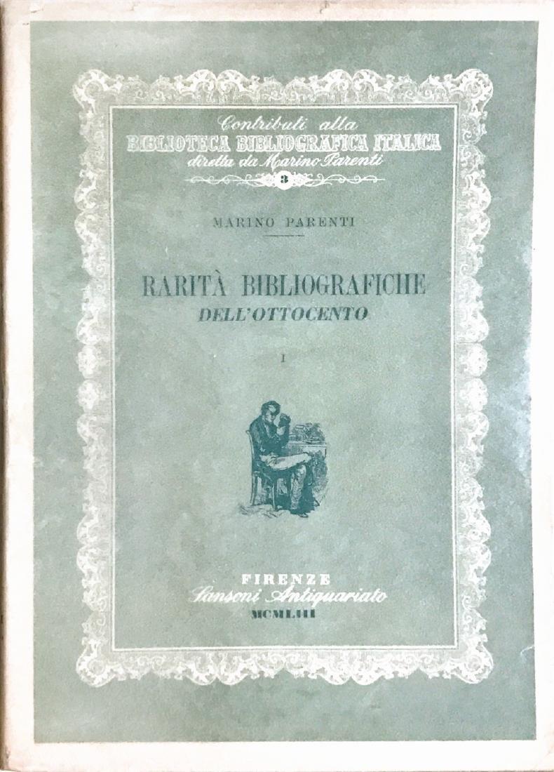 MARINO PARENTI  Rarità Bibliografiche dell'Ottocento