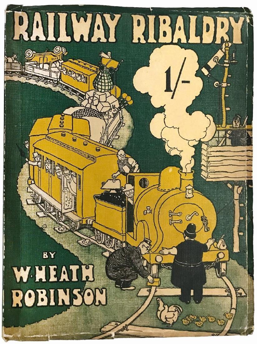 W. HEATH ROBINSON  Railway Ribaldry