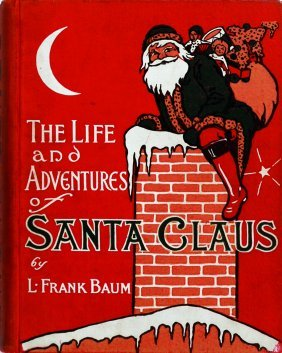 Mary Cowles Clark The Life and the Adventures of Santa
