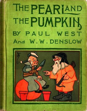 William Wallace Denslow The Pearl and the Pumpkin