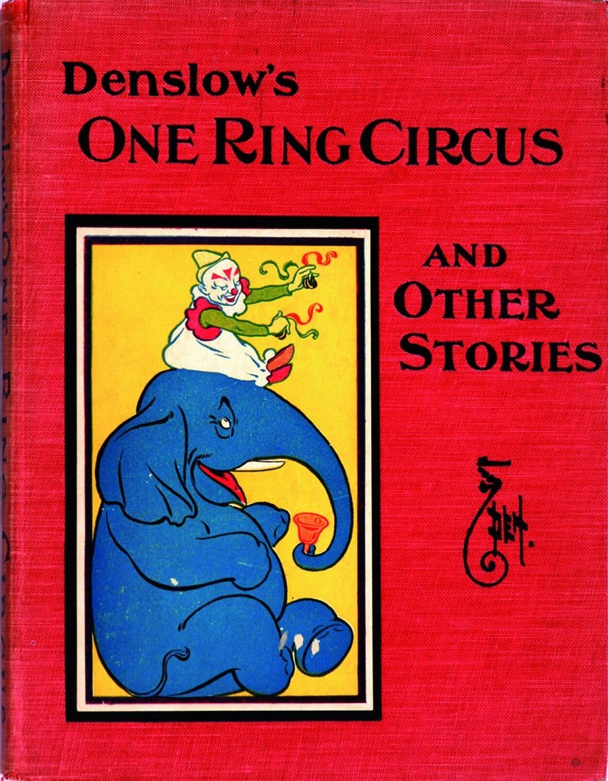 William W. Denslow One ring circus and other stories