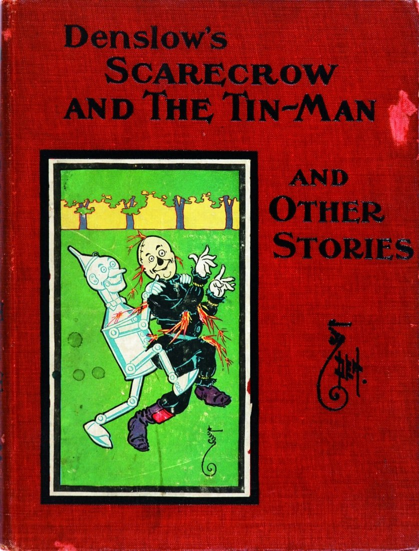 William W. Denslow Scarecrow and the Tin-Man and other