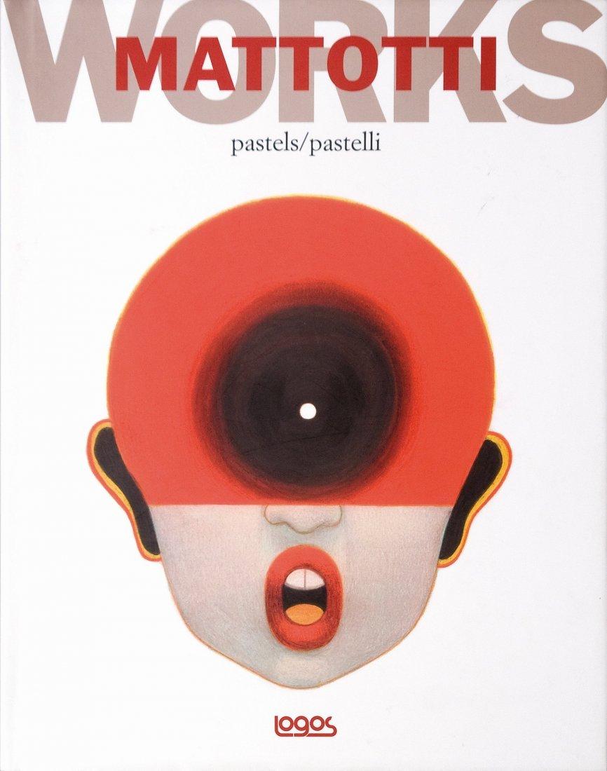 Lorenzo Mattotti Works Pastels/Pastelli