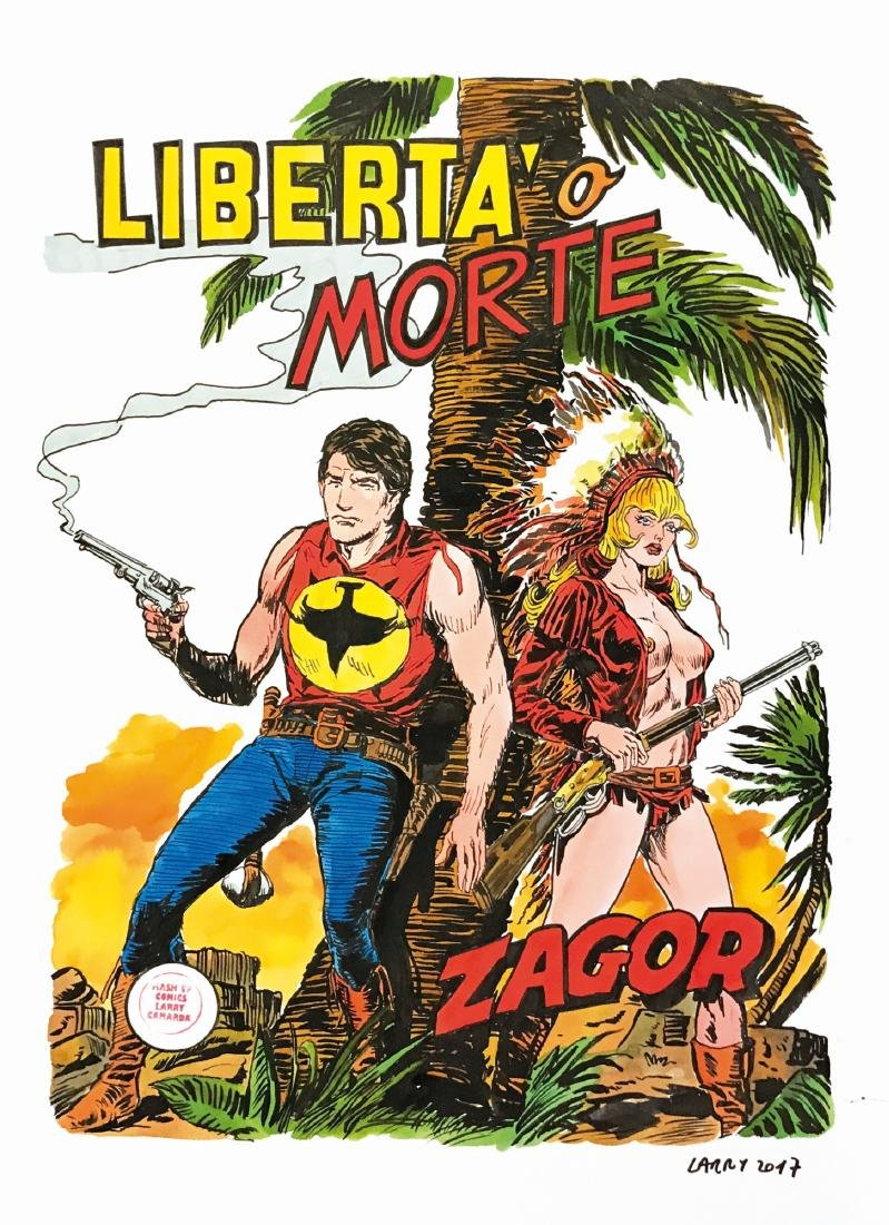 Larry Camarda Zagor: Libertà o Morte
