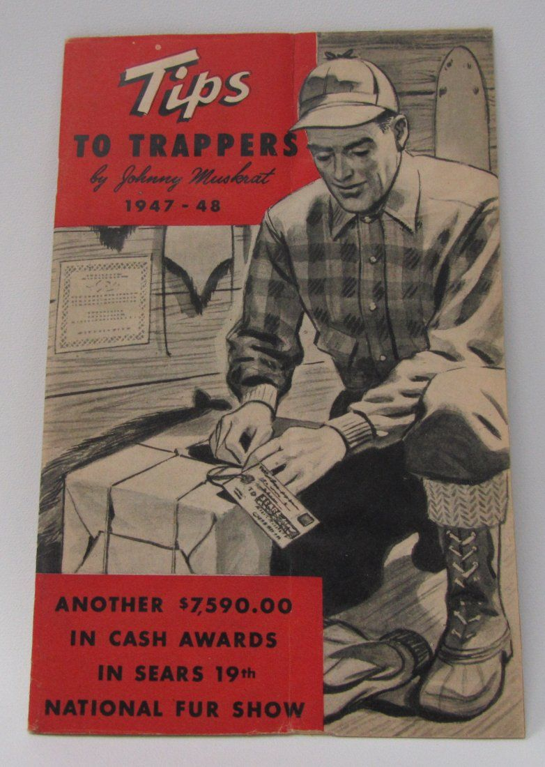 1947 Tips To Trappers by Johnny Muskrat