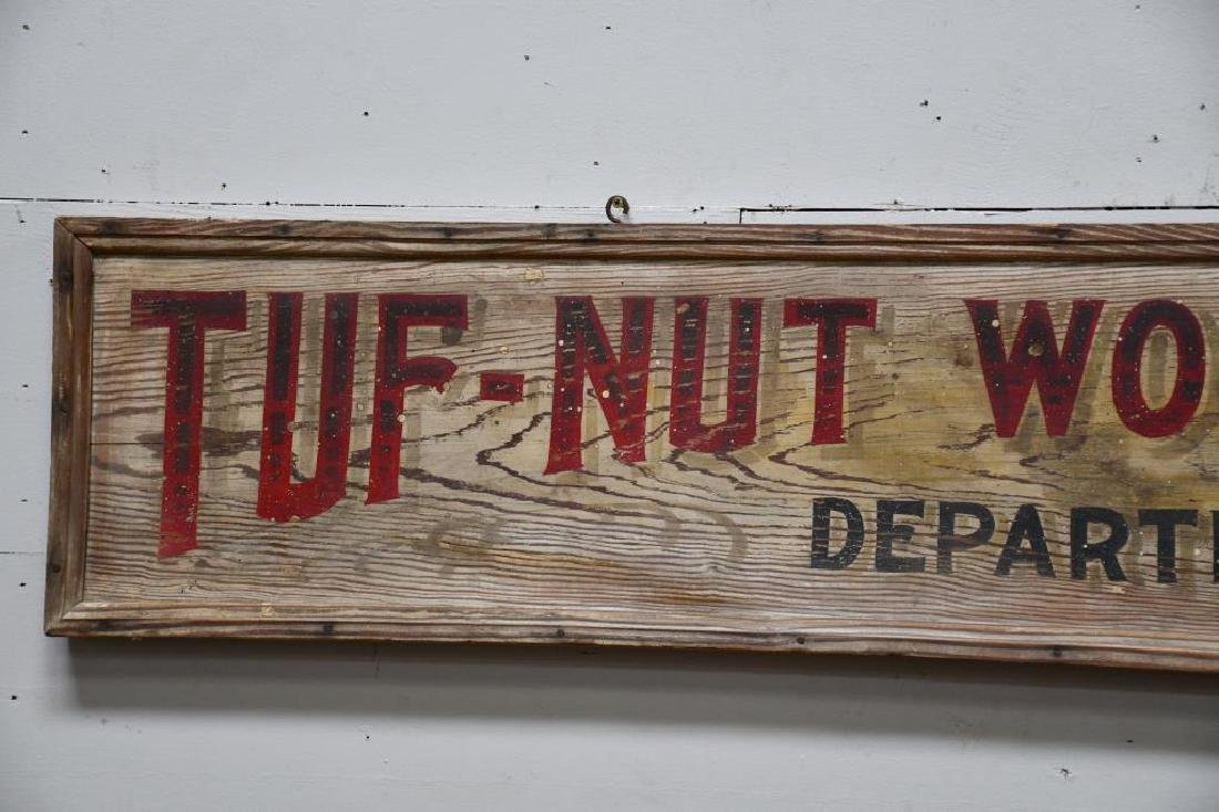 """Wooden Trade Sign """"Tuf-Nut Work Clothes"""" Late 19th - 2"""
