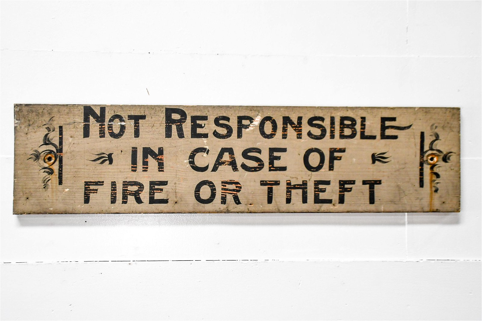 """""""Not Responsible"""" Sign   -   wood 12""""  x   48"""""""