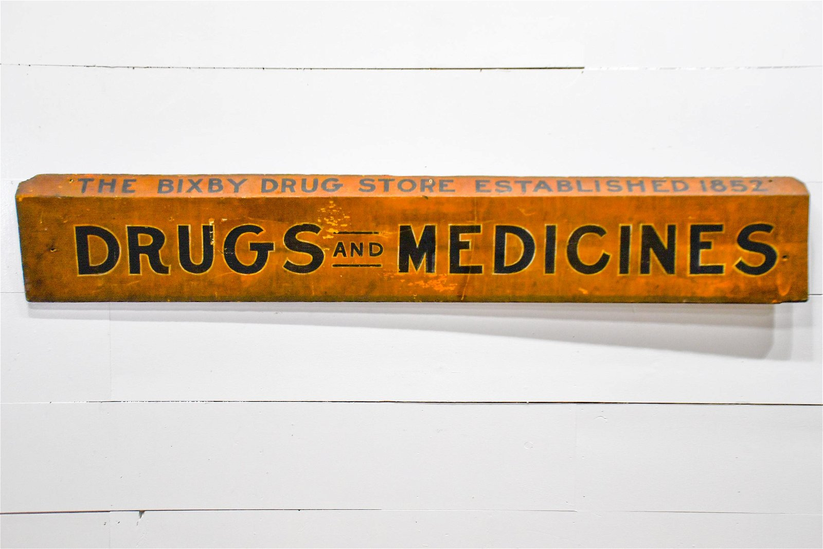 "Drugs and Medicines Sign   -    wood 13""  x   78"""