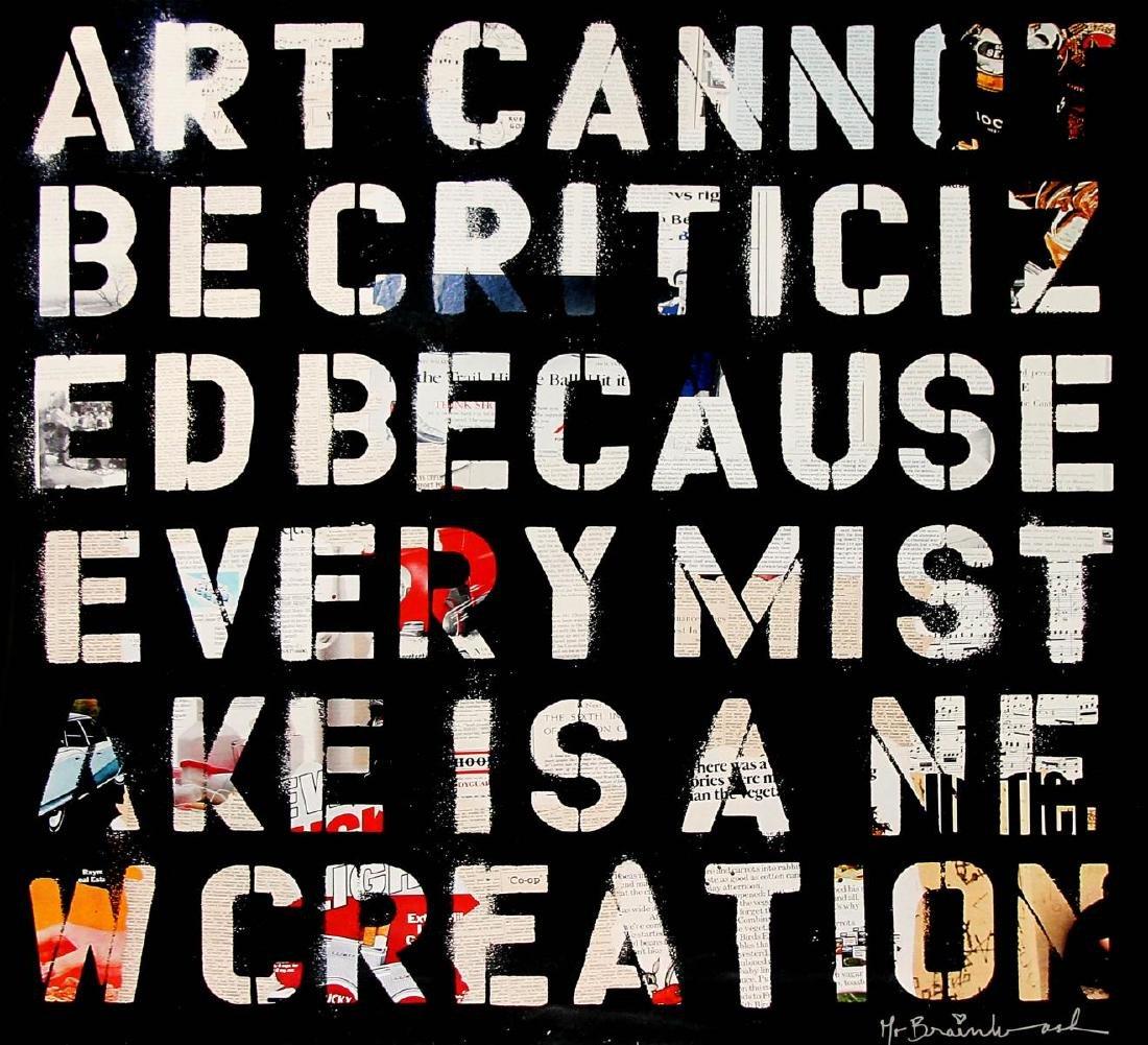 Mr. Brainwash - Art Cannot be Criticized
