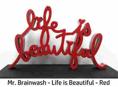 Mr. Brainwash - Life is Beautiful - (Red)
