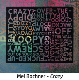 Mel Bochner - Crazy (With background Noise)