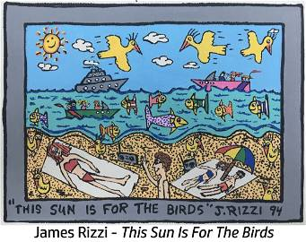 James Rizzi - This Sun Is For The Birds
