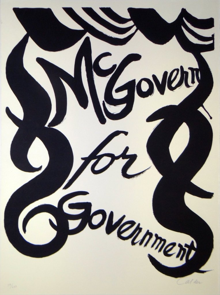 "20: Alexander Calder - ""McGovern for McGovernment"""