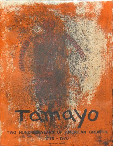 "Rufino Tamayo ""Two Hundred Years of American Growth"""
