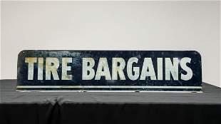 """Tire Bargains†Metal Sign"