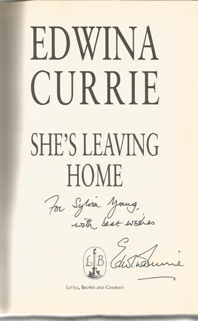 Edwina Currie signed She's Leaving Home. A hard back