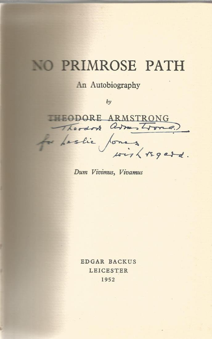 Theodore Armstrong signed No Primrose Path. Hard back