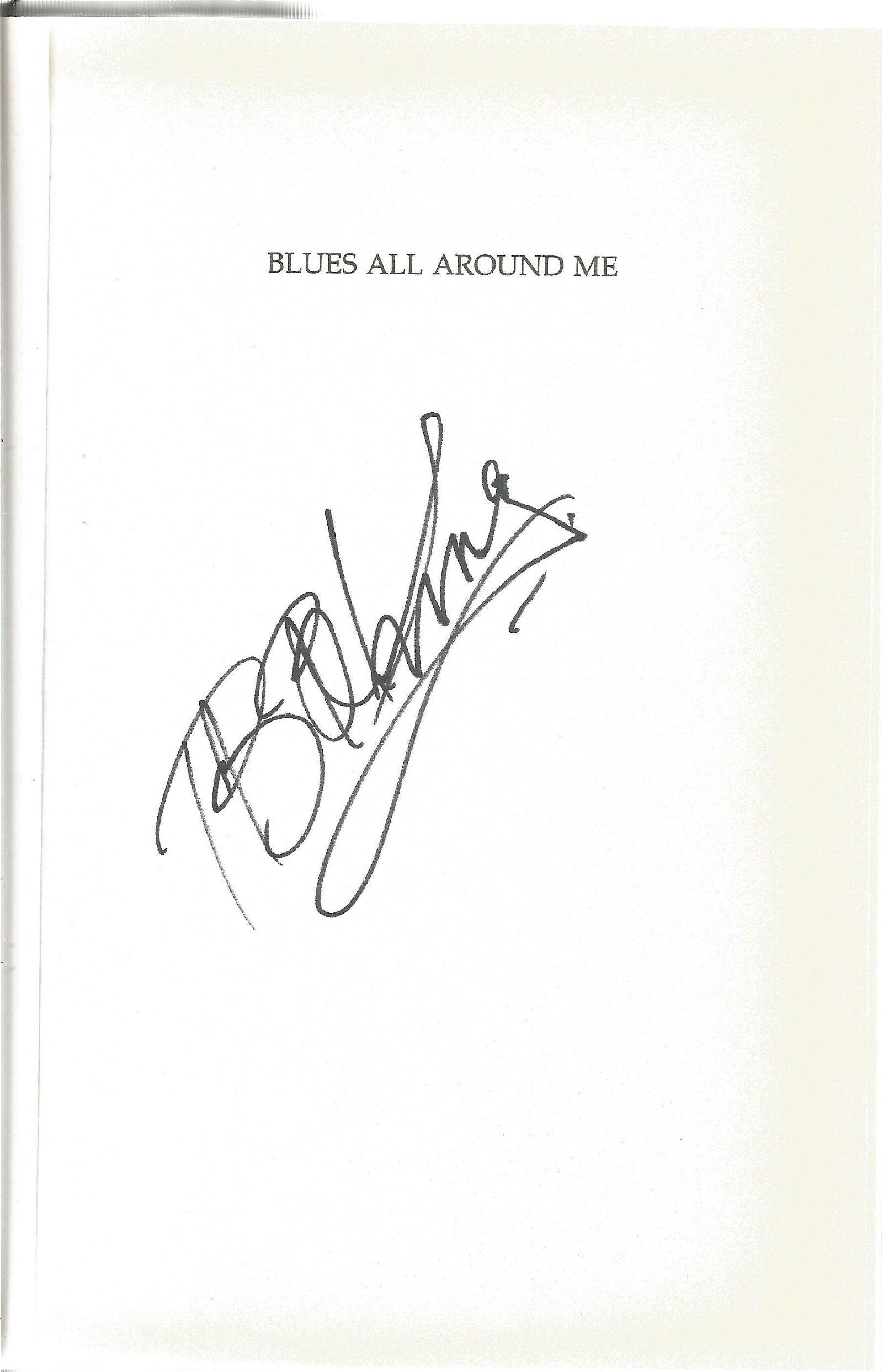 B. B King hardback book titled Blues All Around Me