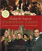 Behind the Scenes Downton Abbey hardback book signed by