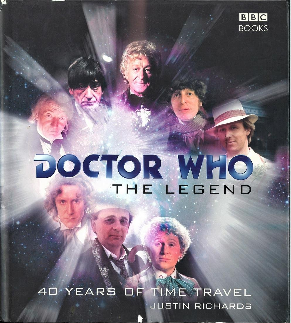Doctor WHO The Legend 40 years of Time Travel Hardback