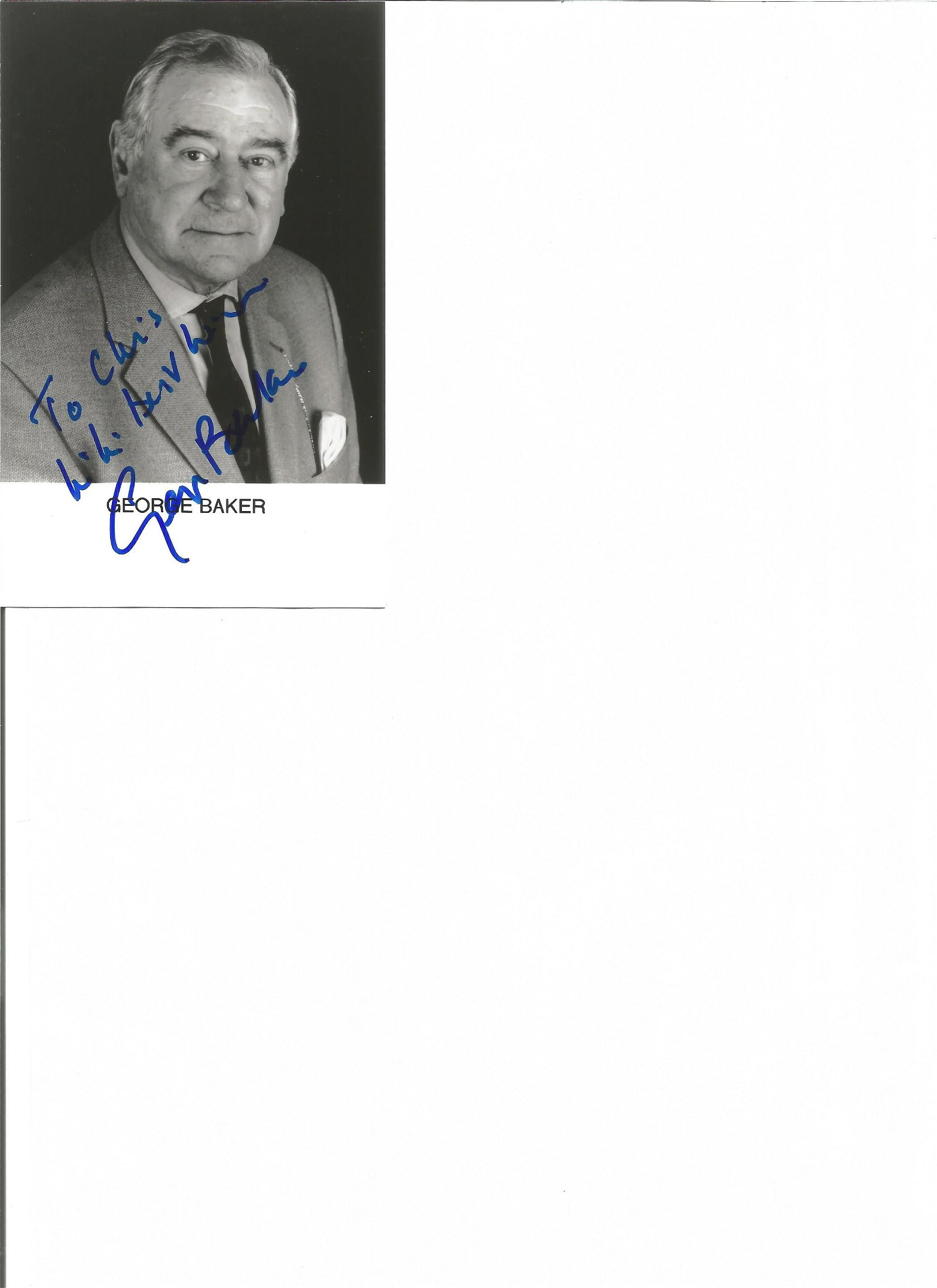 George Baker signed 6x4 b/w photo Actor. Good