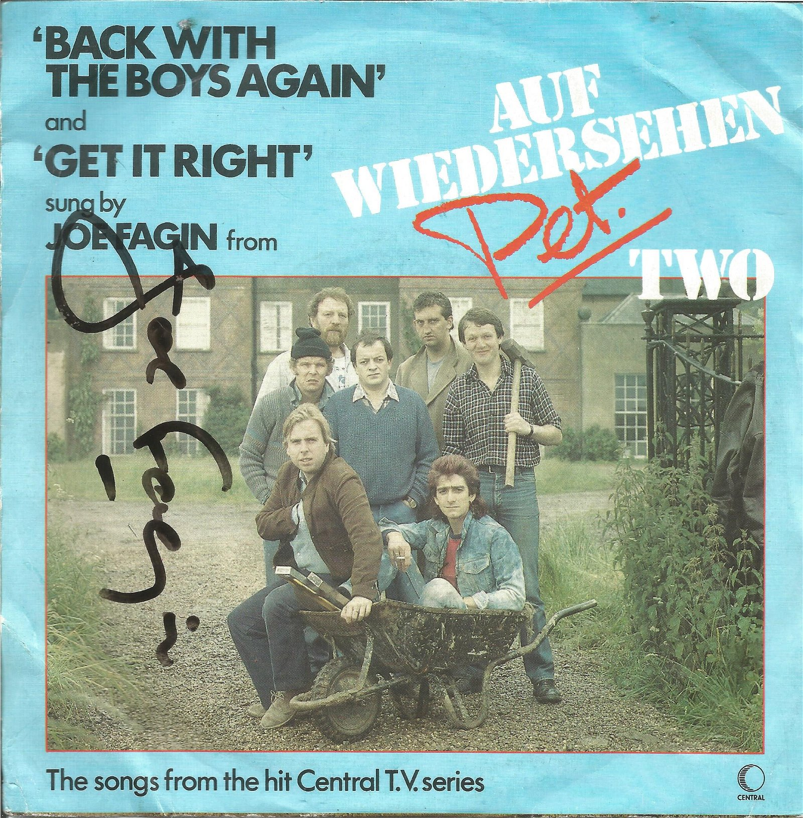 Joe Fagin signed 45rpm record sleeve of Back with the