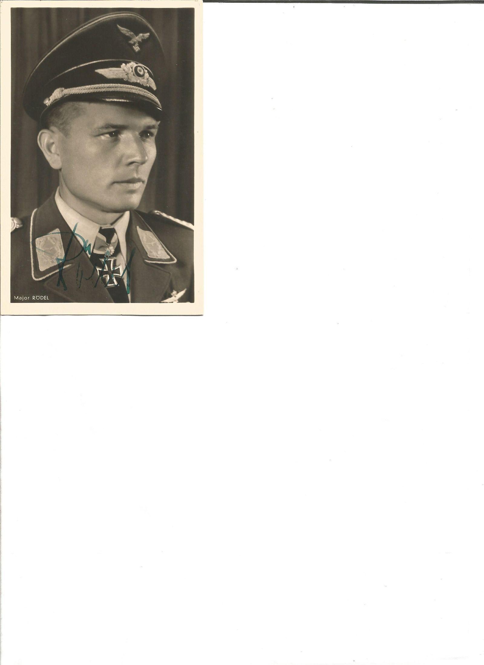 Oberst Gustav Rodel KC OL signed 6 x 4 wartime Hoffman