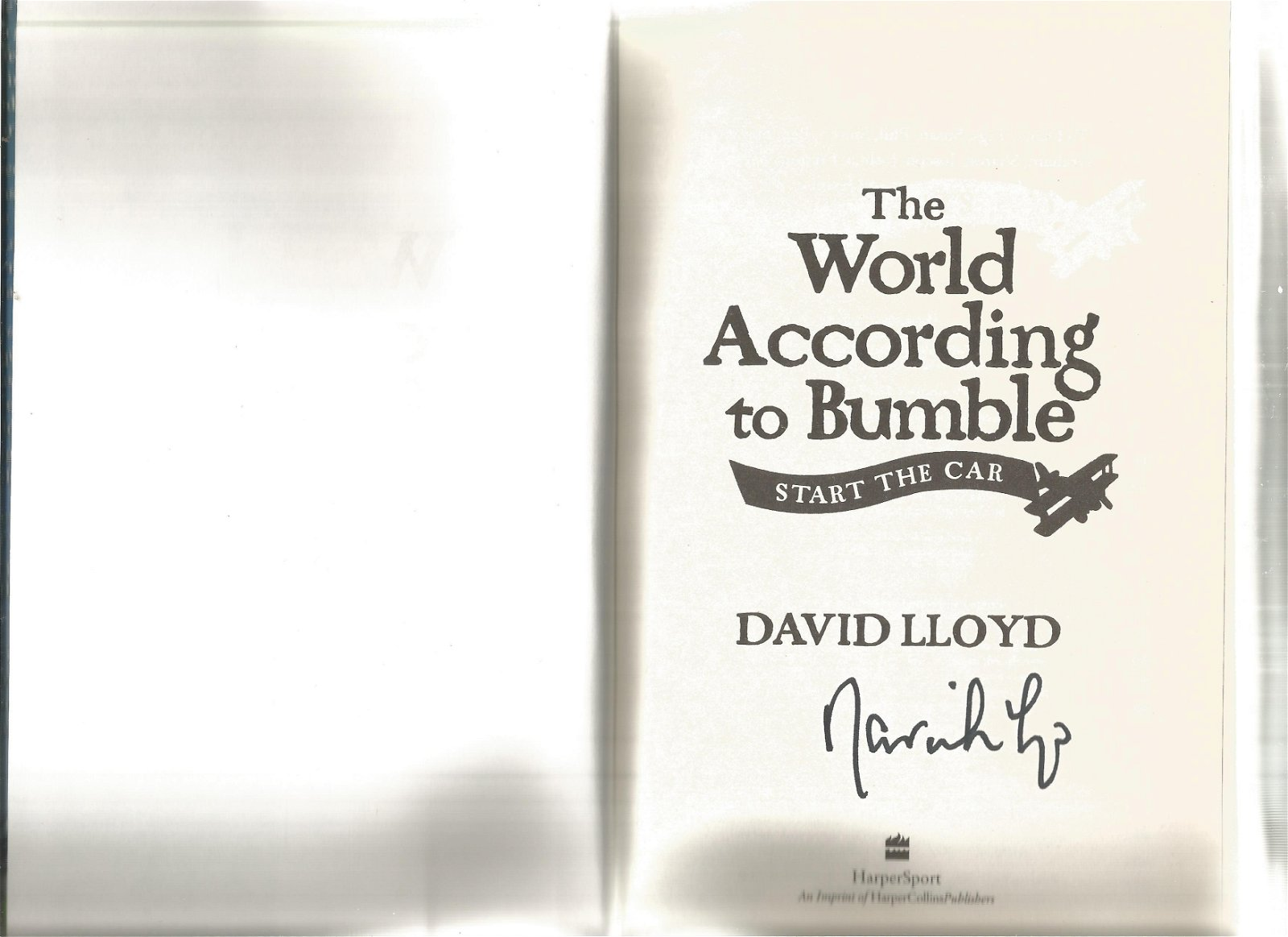 David Lloyd signed The World according to Bumble start
