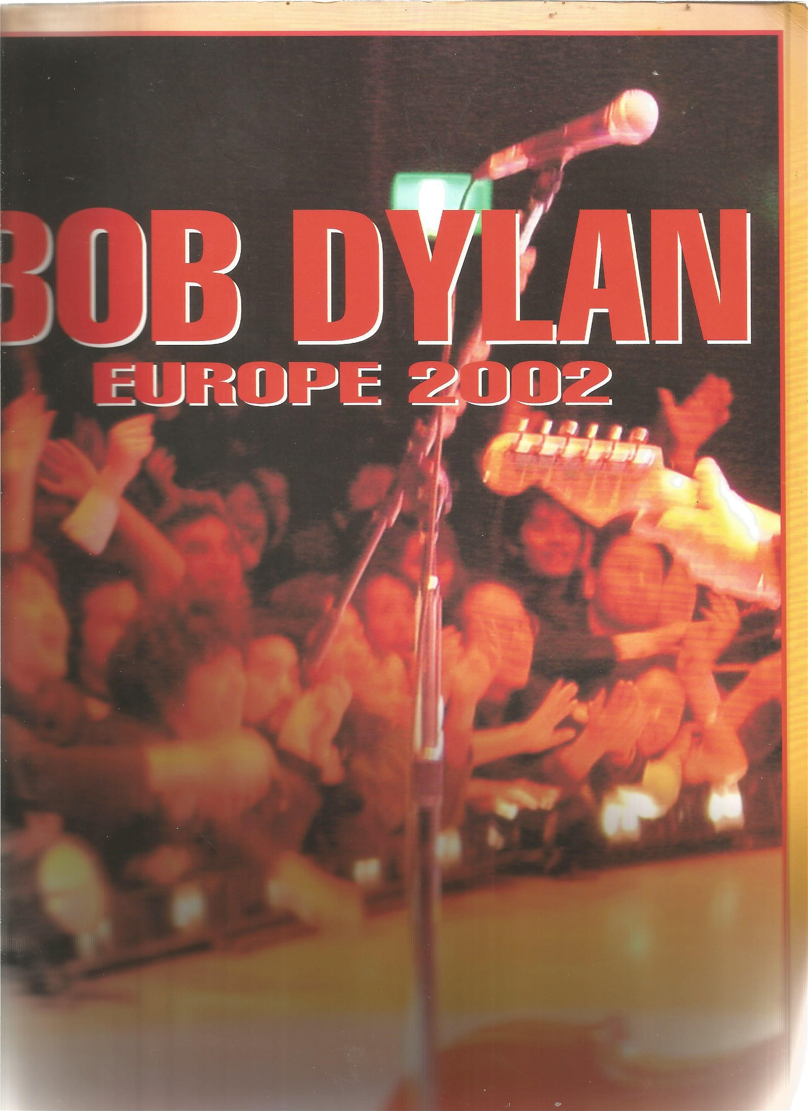 UNSIGNED Bob Dylan Europe 2002 programme. Good