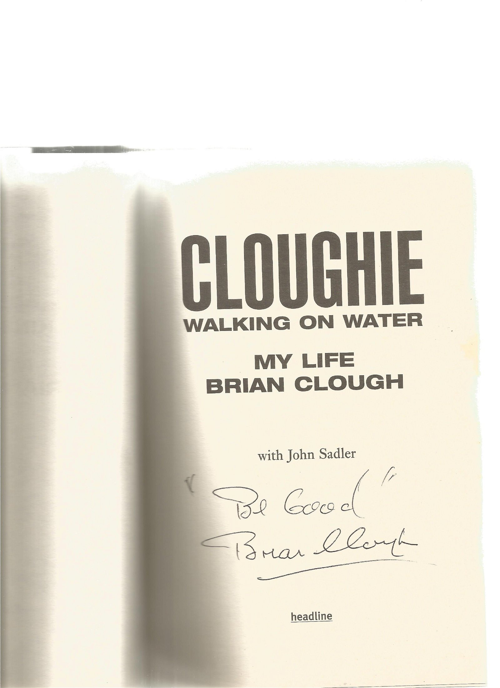 Cloughie Hardback book signed inside by the legendary