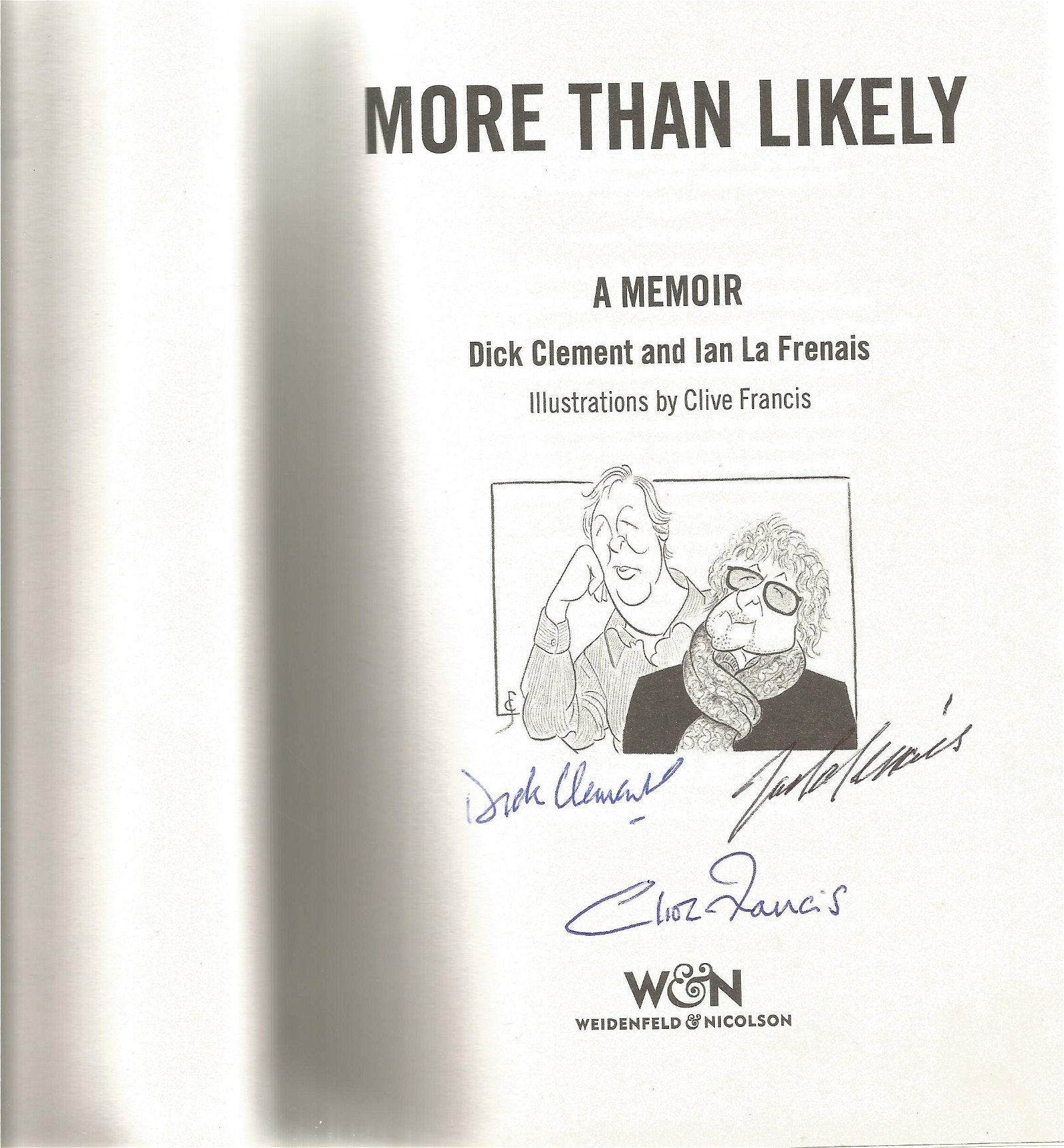 More Than Likely a Memoir hardback book signed inside