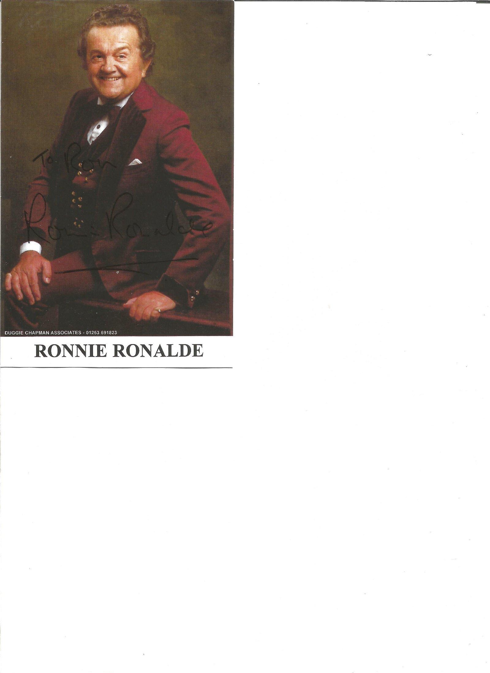 Ronnie Ronalde signed 6x4 colour photo. Good Condition.