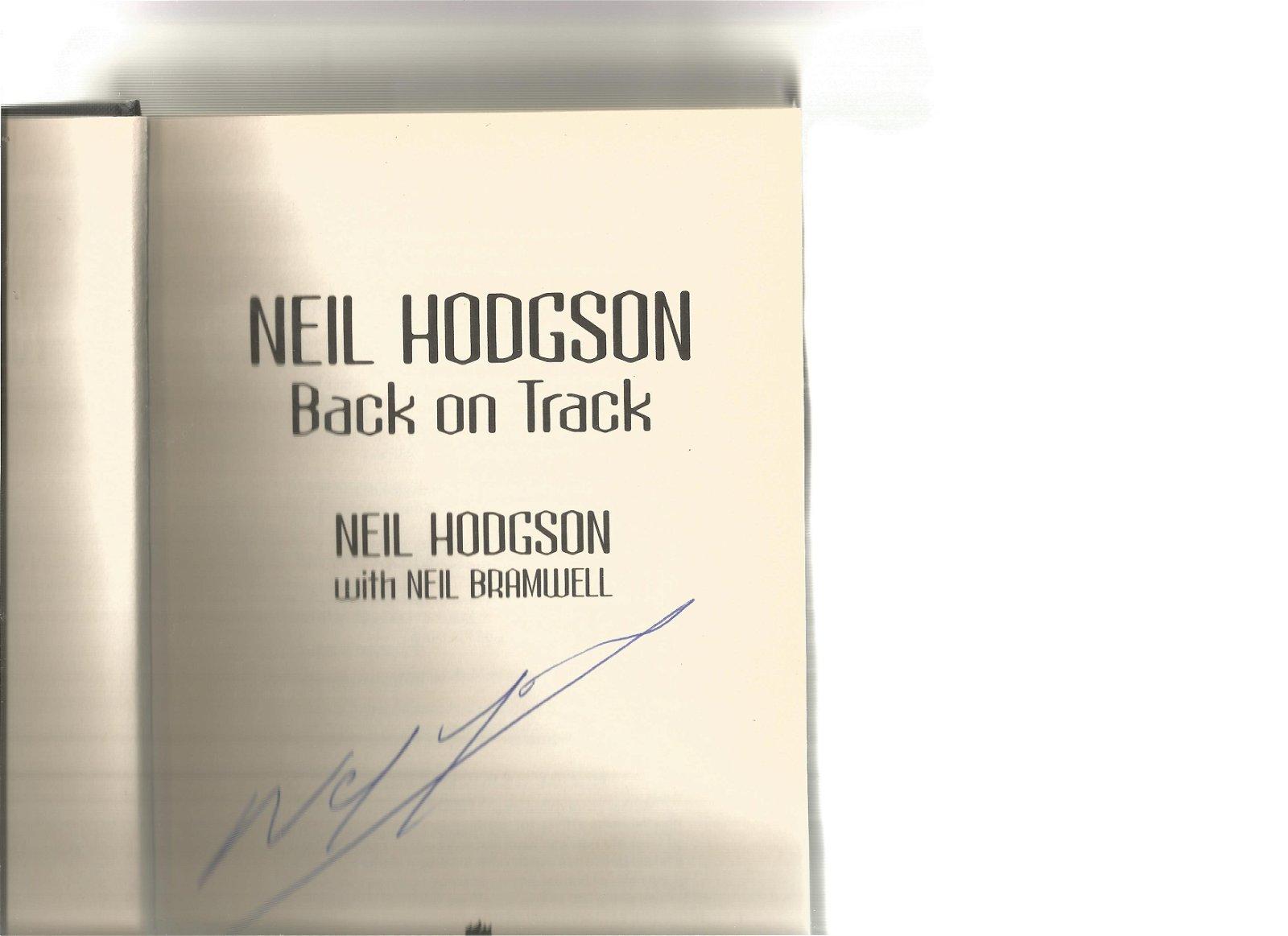 Neil Hodgson signed Back on Track hardback book. Signed