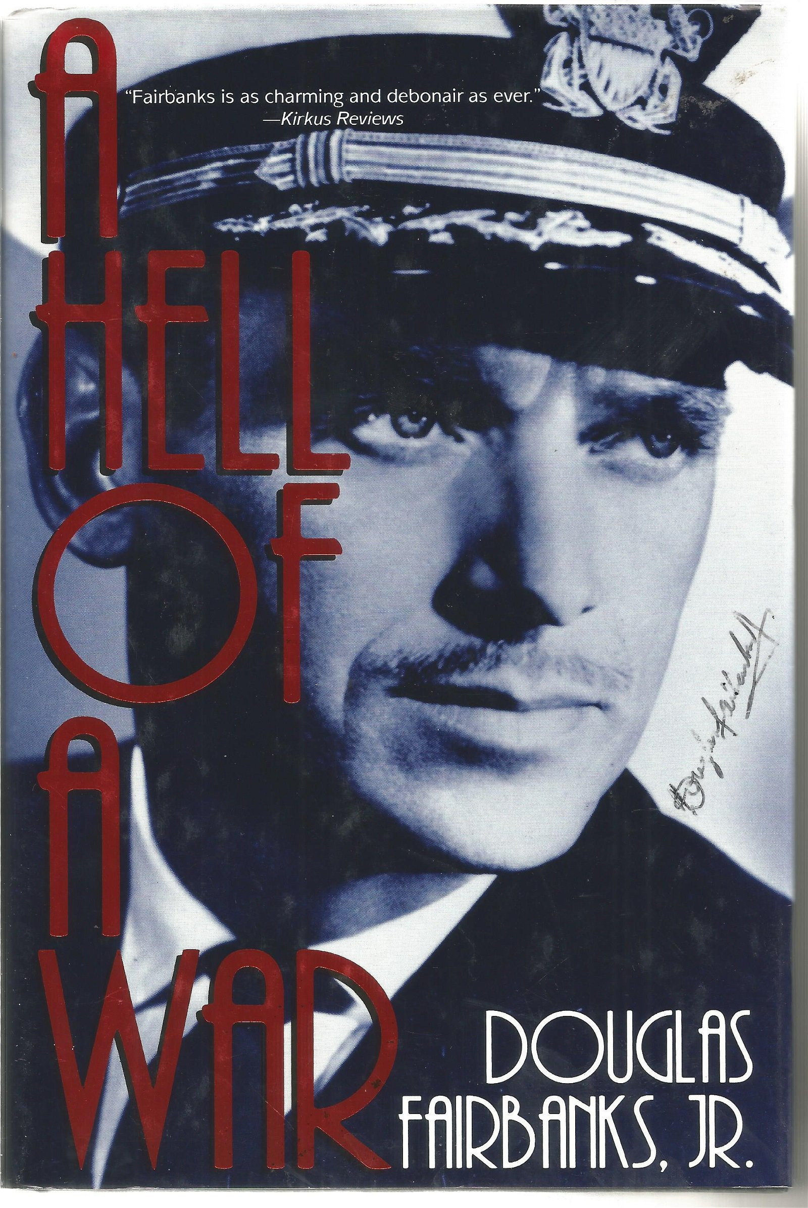 Douglas Fairbanks Jnr signed A Hell of a War hardback