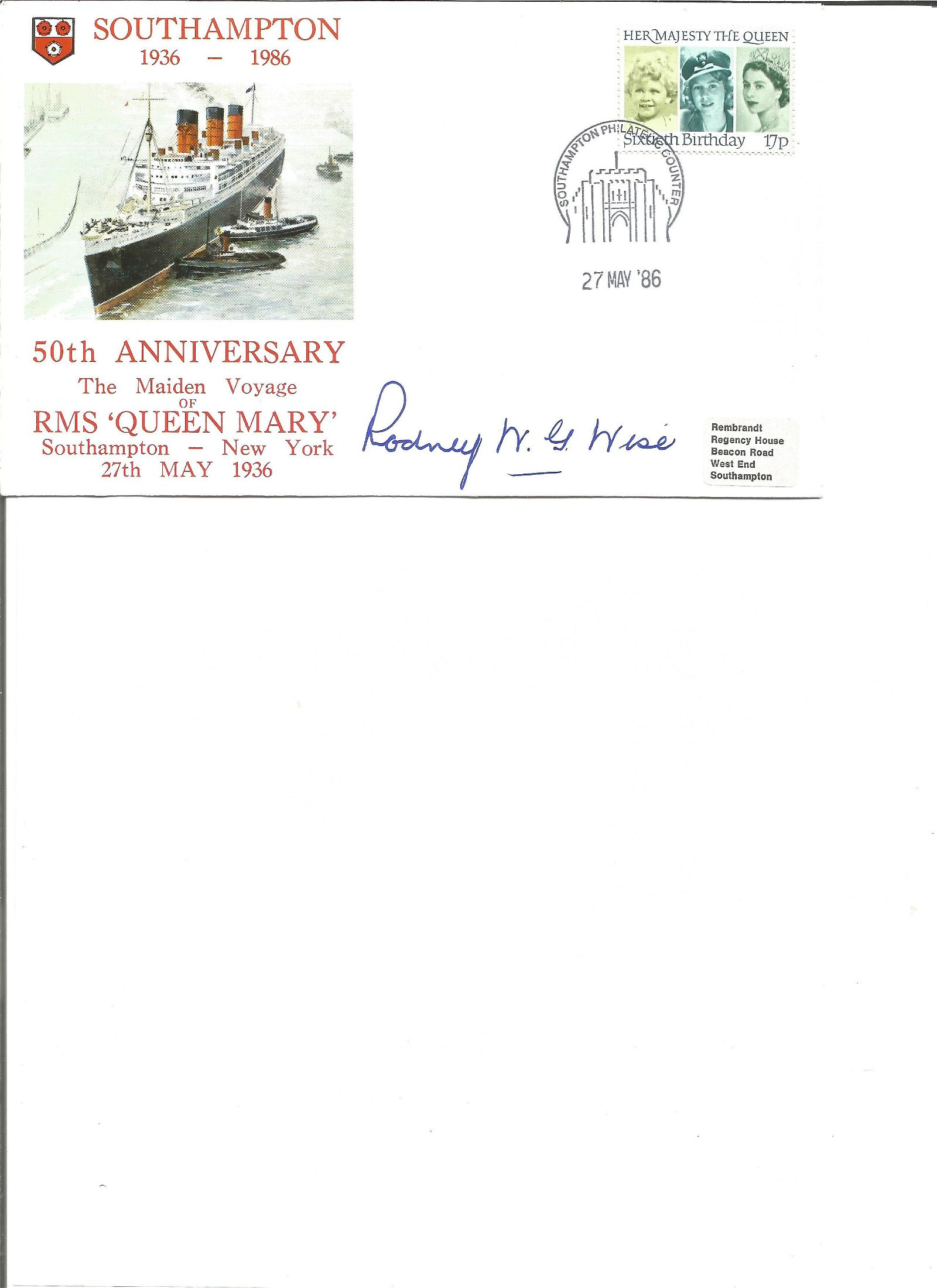 Rodney Wise signed Queen Mary 50th anniv cover. Good