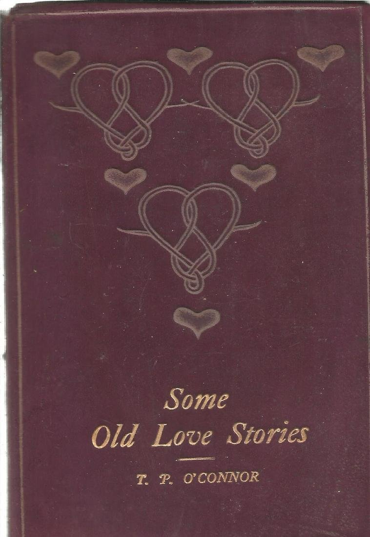 Some old love stories by T P O'Connor softback/suede