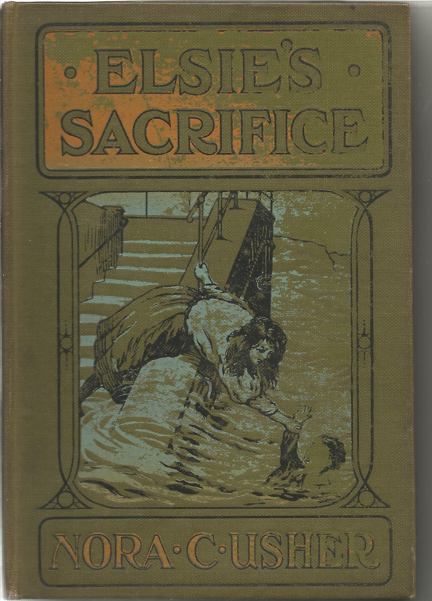 Elsie's Sacrife by Nora C Usher. Good Condition. All