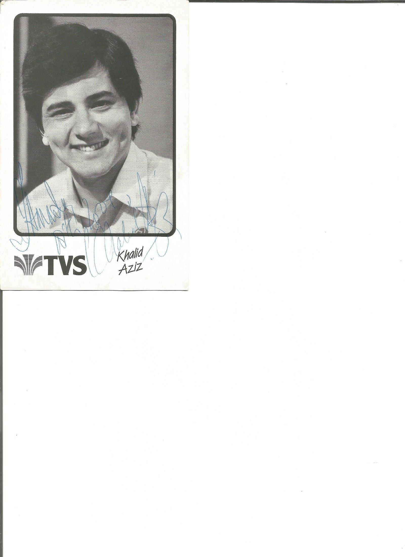 Khalid Aziz signed 6x4 black and white phot. Good