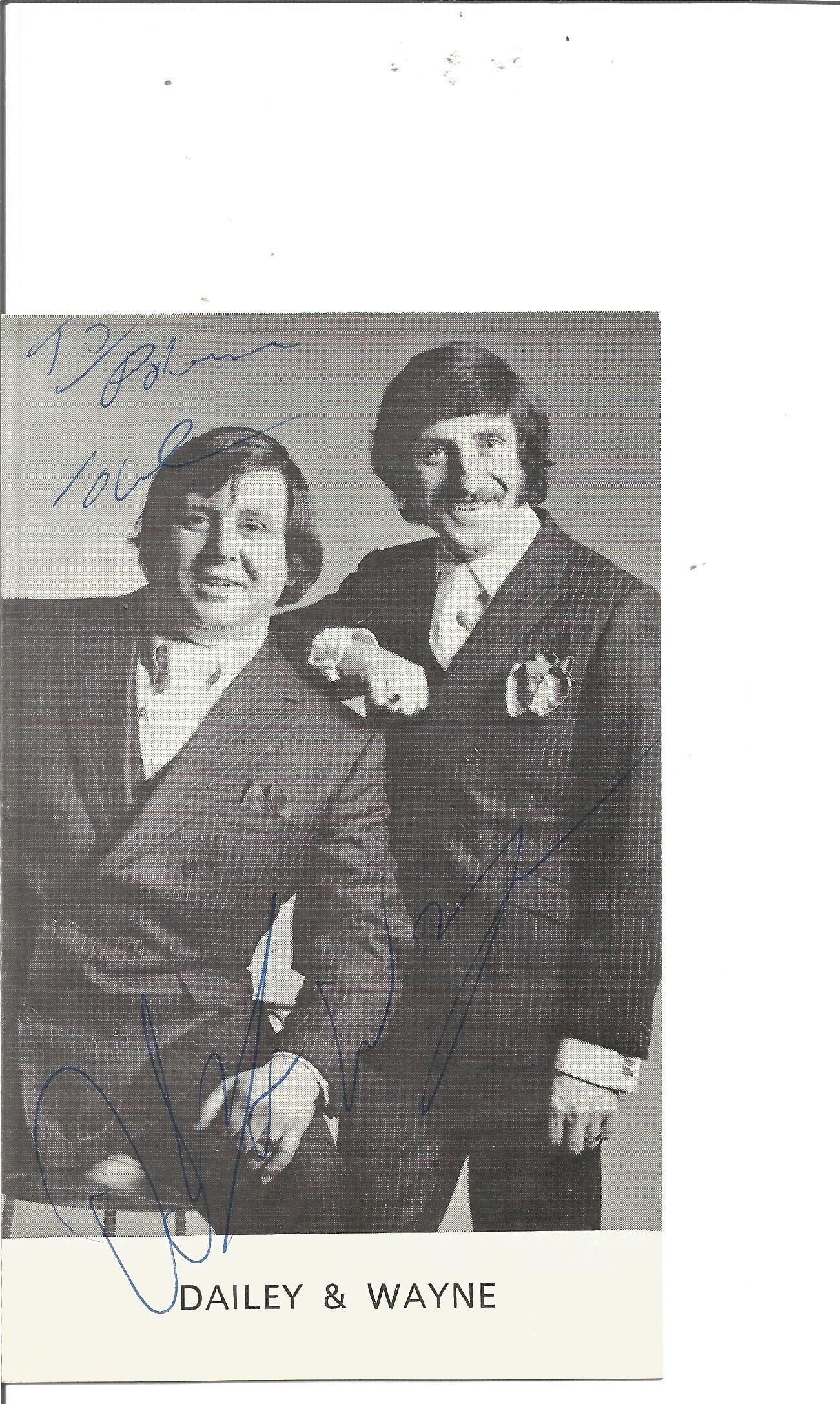 Dailey and Wayne signed 6x3 black and white photo.