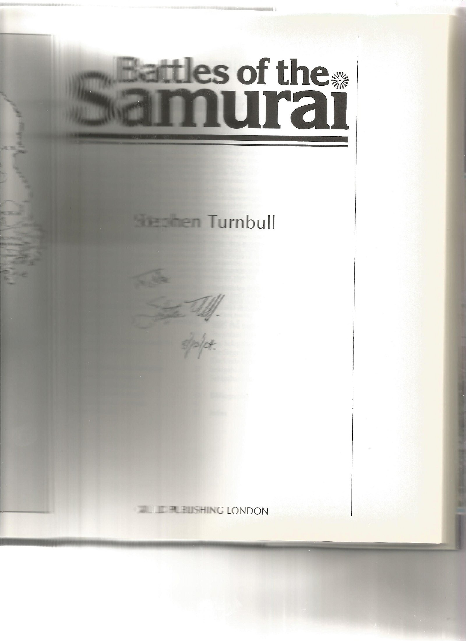Battles Of The Samurai 1987 Hardback Book Signed By