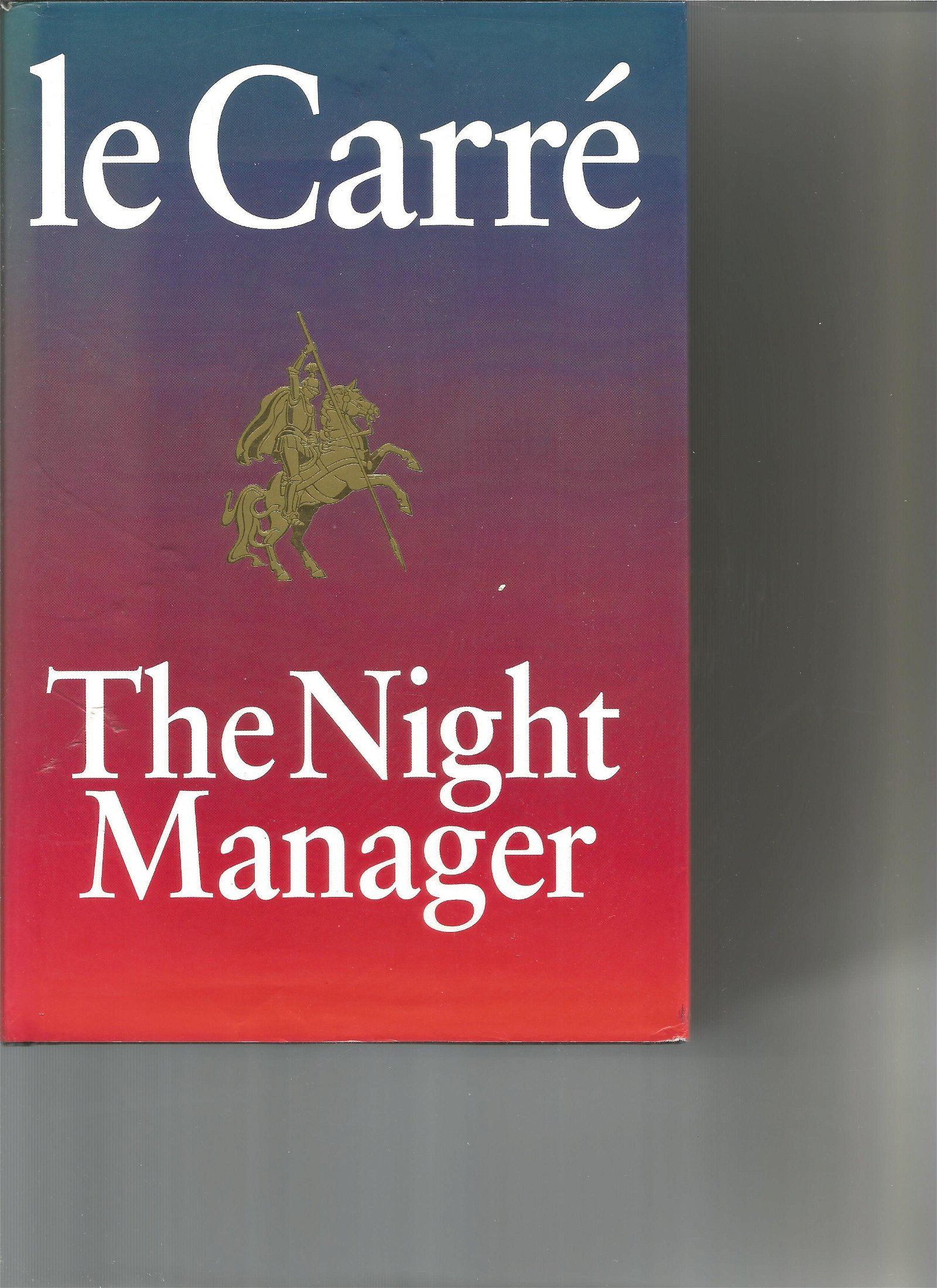 The Night Manager by John Le Carre. Signed hardback