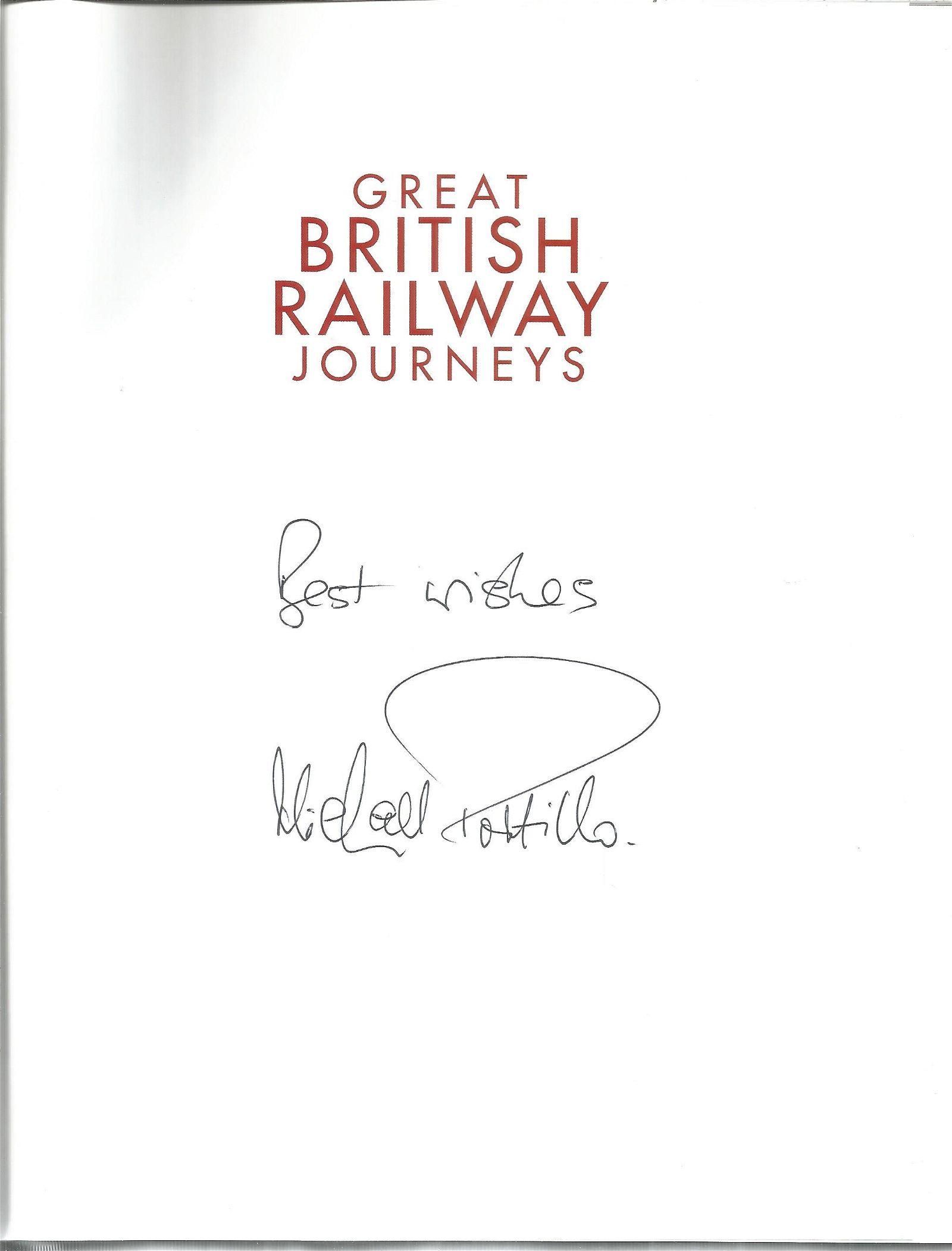 Michael Portillo signed Great British Railway Journeys
