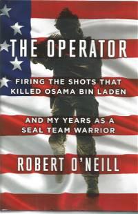 Robert O'Neil signed hardback book titled The Operator