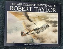 Robert Taylor Combat Paintings Book signed by 15 WW2